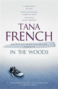 Image Description: book cover of In The Woods by Tana French