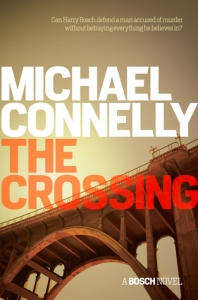 Image Description: book cover of The Crossing by Michael Connelly