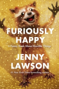 Image Description: the book cover of Furiously Happy by Jenny Lawson