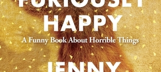 Image Description: book cover of Furiously Happy by Jenny Lawson