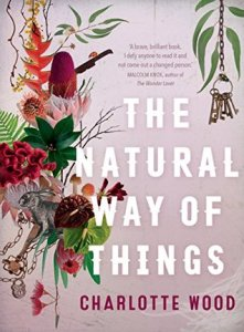 Image Description: book cover of The Natural Way of Things by Charlotte Wood