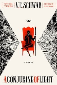 Image Description: book cover of A Conjuring of Light by V.E. Schwab