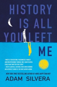 Image Description: book cover of History Is All You Left Me by Adam Silvera
