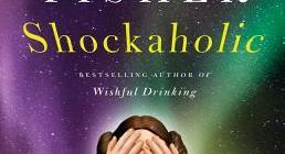 Imsge Description: an image of the book-cover Shockaholic by Carrie Fisher