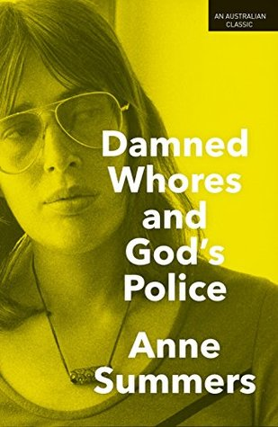 Image Description: The book-cover of Damned Whores and God's Police. The cover features a white woman with shoulder-length brown hair and 70's style aviator glasses, there is a yellow filter over the cover with the title and author text in white.