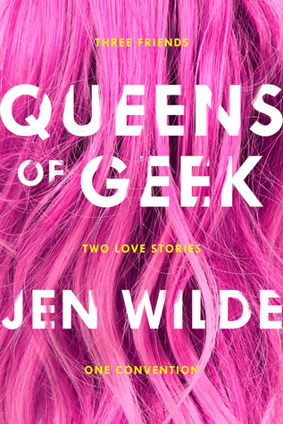 Image Description: book cover of Queens of Geek by Jen Wilde. The cover image consists of a close-up shot of the back of someone's head, displaying cascading bright-pink hair with the title and author text displayed ontop of the hair.